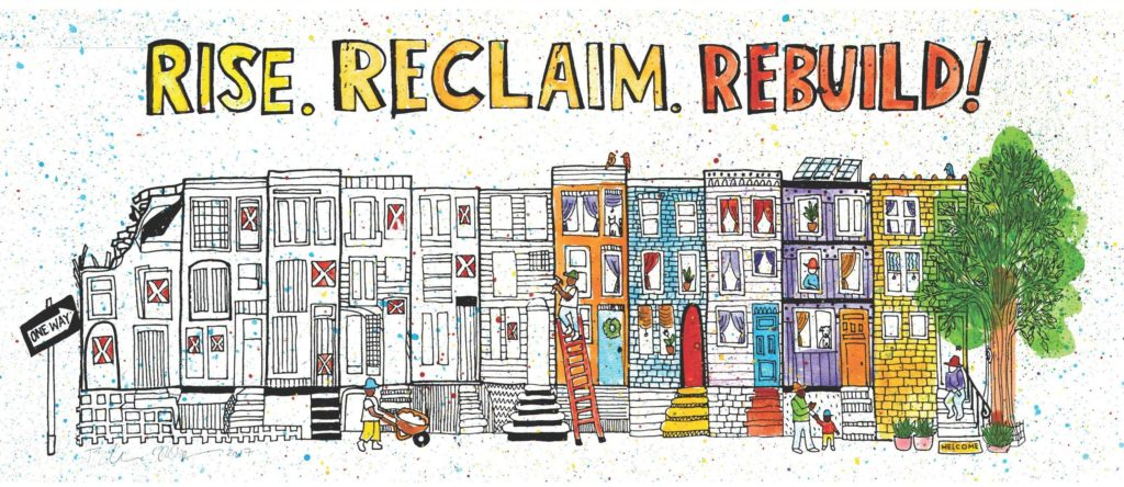 Rise Reclaim Rebuild. Drawing of rowhouses, going from vacant to full of life